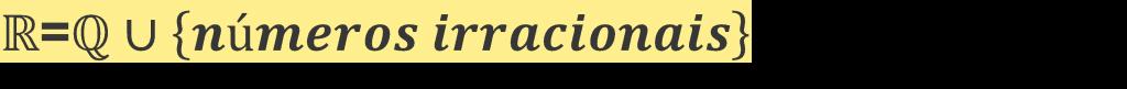 Numero Reais; Numeros Irracionais